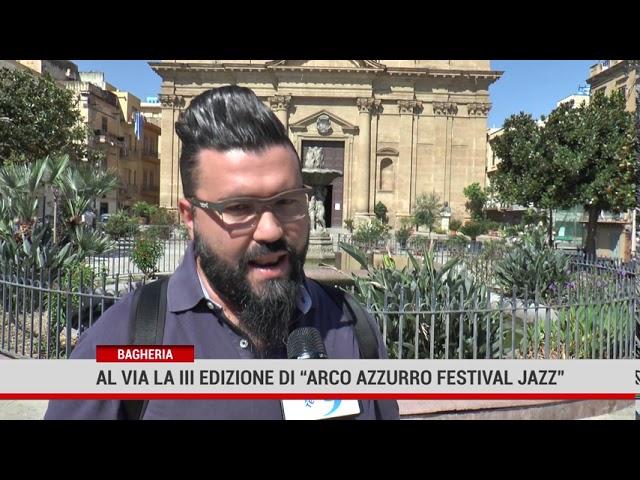 Bagheria. Parte stasera la terza edizione dell'Arco Azzurro Festival Jazz