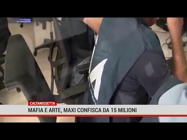 Caltanissetta. Mafia e arte, maxi confisca da 15 milioni