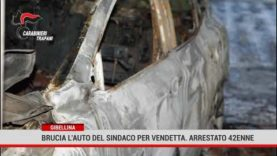 Gibellina. Brucia l'auto del sindaco per vendetta. Arrestato 42enne