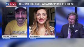 GIUSEPPE CASTIGLIA e ROSY ABRUZZO IN DIRETTA TV SU TELE ONE IN 19 LIVE