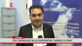 La Cooperativa Sociale Giorgio La Pira Onlus ha riaperto  offrendo test sierologici gratuiti