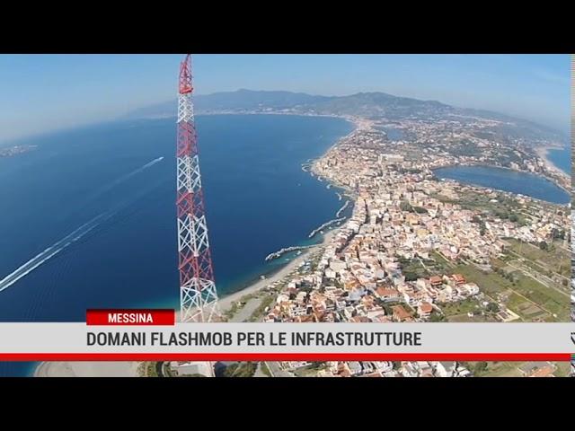 Messina. Domani flashmob per le infrastrutture