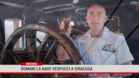 Messina. Domani la nave Vespucci a Siracusa