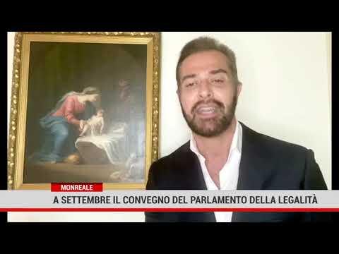 Monreale. A settembre  il quarto convegno nazionale del Parlamento della Legalità Internazionale