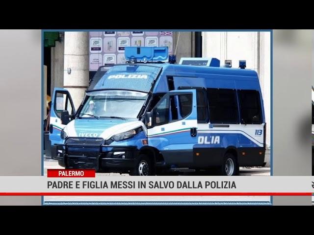 Nubifragio a Palermo. Poliziotti salvano padre e figlia