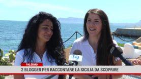 Palermo. 2 blogger per raccontare la Sicilia da scoprire