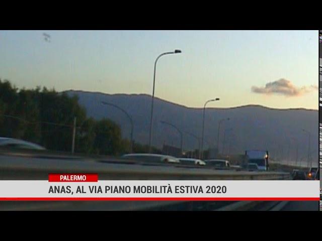 Palermo. Anas, al via Piano Mobilità Estiva 2020