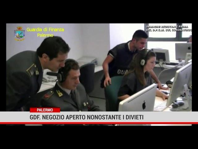 Palermo. gdf. Negozio aperto nonostanye i divieti