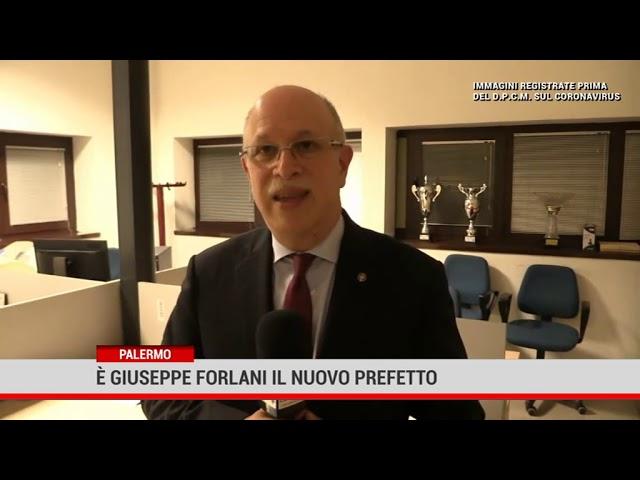 Palermo. Giuseppe Forlani è il nuovo Prefetto
