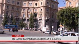 Palermo. Il 3 agosto la data probabile in cui  tornano in vigore ztl e zone blu