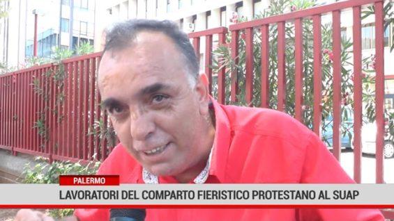 Palermo. Lavoratori del comparto fieristico protestanoal SUAP