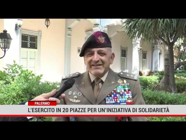 Palermo. L'esercito in 20 piazze per un'iniziativa di solidarietà