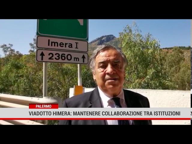Palermo. Viadotto Himera: mantenere la collaborazione fra le istituzioni.