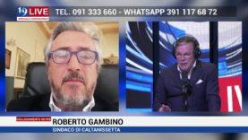 ROBERTO GAMBINO SINDACO DI CALTANISSETTA IN DIRETTA SU TELE ONE IN 19LIVE