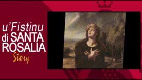 U' FISTINU DI SANTA ROSALIA STORY – 1 parte