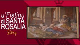 U' FISTINU DI SANTA ROSALIA STORY – 2a parte