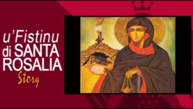 U' FISTINU DI SANTA ROSALIA STORY – 3a parte