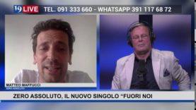 """19LIVE  MUSIC con  ZERO ASSOLUTO – IL NUOVO SINGOLO """"FUORI NOI"""" con @MatteoMaffucci"""