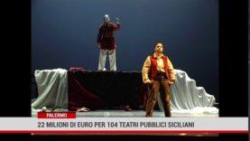 22 milioni di euro per i teatri siciliani