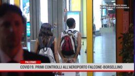 Aeroporto di Palermo. Effettuati i primi controlli anti covid