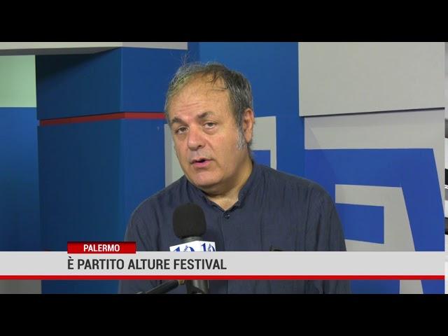 Palermo. Al via Alture Festival