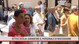 """Palermo. Attiva Sicilia: """" garantire il personale in Riscossione"""""""