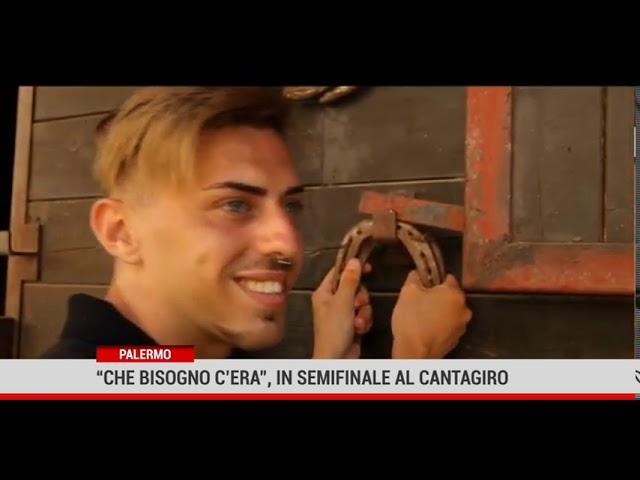 """Palermo. """"Che bisogno c'era"""", in semifinale al Cantagiro"""