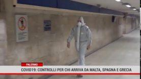 Palermo. Coronavirus: controlli per chi arriva da Malta, Spagna e Grecia