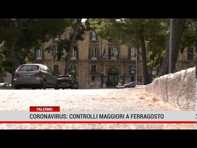 Palermo. Coronavirus: stretta sui controlli