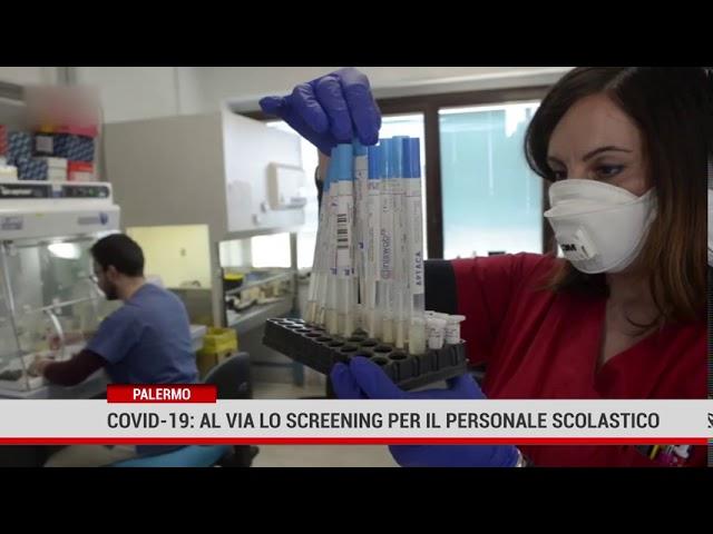 Palermo. Covid – 19: al via lo screening per il personale scolastico