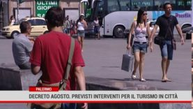 Palermo. Decreto agosto. Previsti interventi per il turismo in città