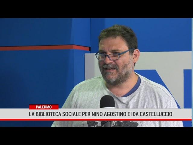 Palermo. La biblioteca sociale per Nino Agostino e Ida Castelluccio