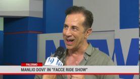"""Palermo. Manlio Dovì in """"Facce ride show"""""""