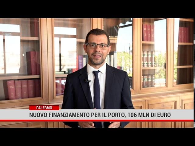 Palermo. Nuovo finanziamento per il porto
