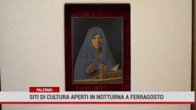 Palermo. Siti di cultura aperti in notturna a Ferragosto