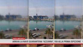 """Porto Empedocle. Arriva la Nave quarantena """"Azzurra"""", via alla prima ispezione"""