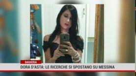 Scomparsa Dora D'Asta, le ricerche si spostano a Messina