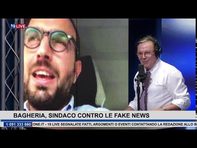 19 LIVE – BAGHERIA IL SINDACO CONTRO LE FAKE NEWS