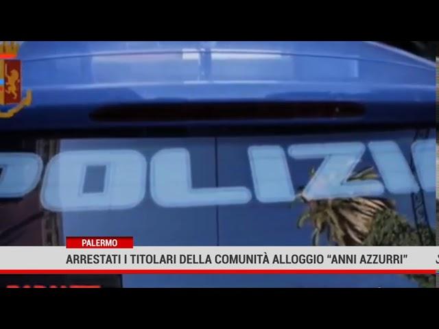 """Agli arresti domiciliari, i titolari comunità alloggio della Comunità Alloggio """"Anni Azzurri"""""""