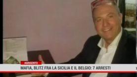 Agrigento. Mafia, Blitz fra la Sicilia e il Belgio: 7 arresti