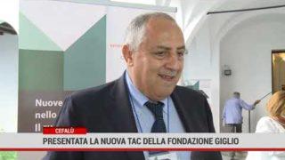Cefalù. Presentata la nuova Tac della Fondazione Giglio