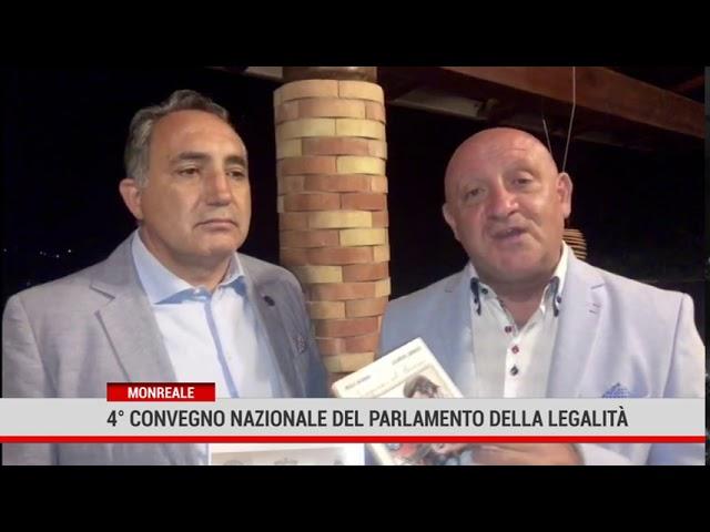 Monreale. Sabato il il quarto  convegno nazionale del Parlamento della legalità internazionale
