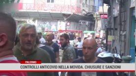 Palermo. Controlli anticovid nella movida. Chiusure e sanzioni