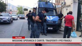 Palermo. Missione Speranza e Carità, trasferiti i più deboli