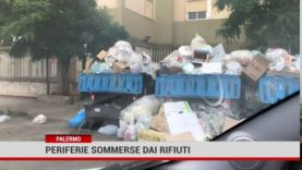 Palermo. Periferie sommerse dai rifiuti