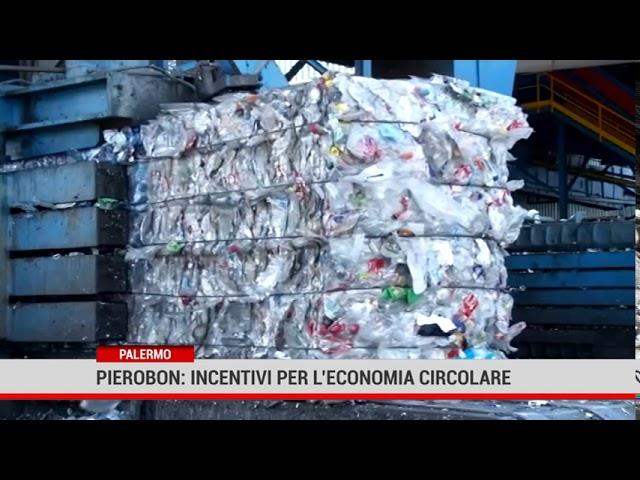 Palermo. Pierobon: incentivi per l'economia circolare