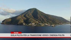 Salina è l'unica isola italiana scelta dall'Ue per la transizione energetica