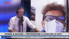19 LIVE-DONNE&NATURA, PREVENZIONE E CURA DELLE NCD CON E SENZA COVID-19 con Rosalba Muratore