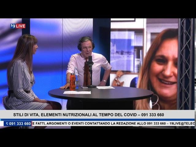19 LIVE – STILI DI VITA, ELEMENTI NUTRIZIONALI AL TEMPO DEL COVID