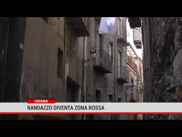 Catania. Randazzo diventa zona rossa